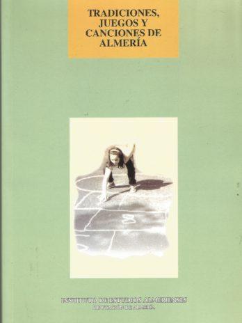 Tradiciones, juegos y canciones de Almeria
