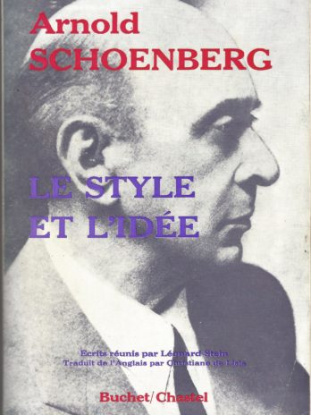 Arnold Schoenberg, Le style et l'idée