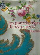 Les Porcelainiers du XVIIIe siècle français