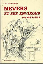 Nevers et ses environs en dessins