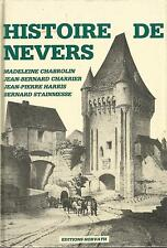 Histoire de Nevers, tome 1, des origines au début du XIXe siècle