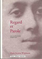 Regard et Parole dans La Porte étroite d'André Gide, Marie Ascarza-Wégimont