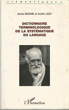 Dictionnaire terminologique de la systématique du langage, A. Boone et A. Joly