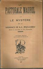 La pastorale Maurel, drame en vers provençaux