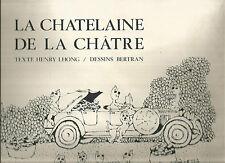La châtelaine de La Châtre Texte Henry Lhong / Dessins Bertran