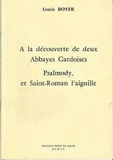 A la découverte de deux abbaye gardoises Psalmody, et Saint-Roman l'aiguille