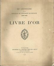 VIIe centenaire de la fondation de l'Université de Toulouse Livre d'or dédicace