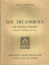 Giovanni Boccaccio, Lou Decameroun dès nouvello chausido