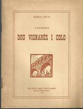 Marcéu Mitan, Vedeno Dou Vignarés I Colo (en provençal)