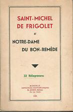 Saint-Michel de Frigolet et Notre-Dame du Bon Remède