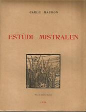 Carle Mauron, Estudi mistralen Edition originale