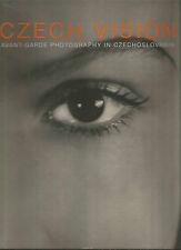 Czech Vision Avant Garde Photography in Czechoslovakia