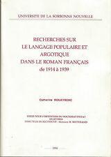 Recherches sur le langage populaire et argotique dans le roman français