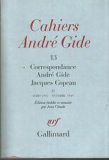 Correspondance André Gide Jacques Copeau Tome 2 numéroté