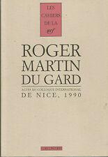 Cahiers Roger Martin Du Gard Tome 3 – Actes Du Colloque International De Nice