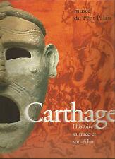 Carthage : L'histoire, sa trace et son écho (Musée du Petit Palais 1995)