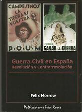 Felix Morrow, Guerra civil en España Revolucion y Contrarrevolucion F. Morrow