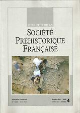 Bulletin de la Société Préhistorique Française oct.-déc. 2008 Tome 105 numéro 4