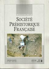 Bulletin de la Société Préhistorique Française juil.-sep. 2008 Tome 105 numéro 3