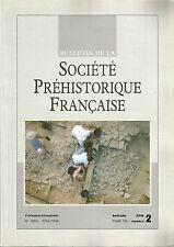 Bulletin de la Société Préhistorique Française avr.-juin 2008 Tome 105 numéro 2