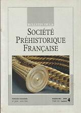Bulletin de la Société Préhistorique Française Oct.-déc. 2006 Tome 103 numéro 4