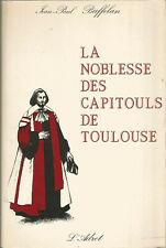 La Noblesse des Capitouls de Toulouse