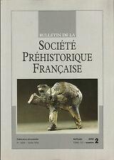 Bulletin de la Société Préhistorique Française Avr.-juin 2005 Tome 102 numéro 2