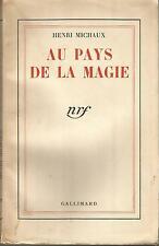 Henri Michaux, Au pays de la magie (1941)