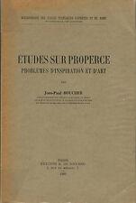 Etudes sur Properce (Problèmes d'inspiration et d'art)