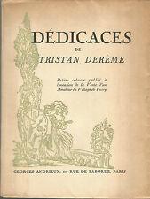 Dédicaces de Tristan Derème Portrait gravé par Hermine David