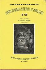 12 contes vosgiens Le brigadier Frédéric et autres contes, Erckmann-Chatrian