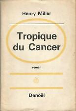Henry Miller Tropique du cancer
