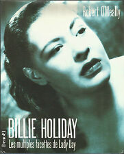 Billie Holiday : Les multiples facettes de Lady Day Robert O'Meally