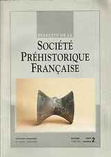 Bulletin de la Société Préhistorique Française avr.-juin 2001 Tome 98 numéro 2