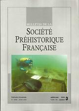 Bulletin de la Société Préhistorique Française juil.-sep. 2009 Tome 106 numéro 3