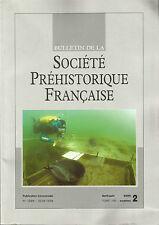 Bulletin de la Société Préhistorique Française avril-juin 2009 Tome 106 numéro 2
