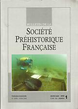 Bulletin de la Société Préhistorique Française janv.-mars 2009 Tome 106 numéro 1