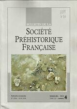Bulletin de la Société Préhistorique Française oct.-déc. 2010 Tome 107 numéro 4