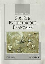 Bulletin de la Société Préhistorique Française Juil.-sep. 2010 Tome 107 numéro 3
