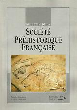 Bulletin de la Société Préhistorique Française Oct.-déc. 2000 Tome 97 numéro 4