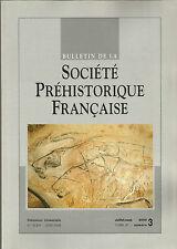 Bulletin de la Société Préhistorique Française Juil.-sep. 2000 Tome 97 numéro 3