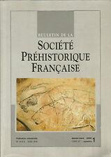 Bulletin de la Société Préhistorique Française Janv.-mars 2000 Tome 97 numéro 1