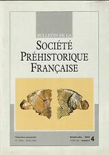 Bulletin de la Société Préhistorique Française oct.-déc. 2002 Tome 99 numéro 4