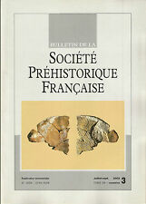 Bulletin de la Société Préhistorique Française juil.-sep. 2002 Tome 99 numéro 3