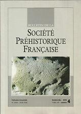 Bulletin de la Société Préhistorique Française Oct.-déc. 2003 Tome 100 numéro 4