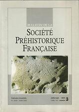 Bulletin de la Société Préhistorique Française Juil-sept 2003 Tome 100 numéro 3