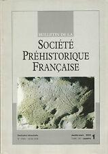 Bulletin de la Société Préhistorique Française Jan.-mars 2003 Tome 100 numéro 1