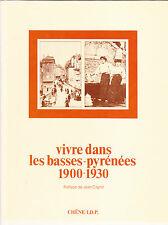 Photographie Vivre dans les Basses-Pyrénées 1900-1930