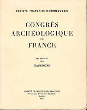 Congrès archéologique de France. 1970. 128e session. Gascogne.
