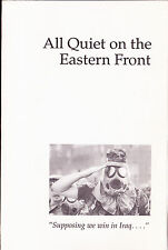 All Quiet on the Eastern Front Guerre du Golfe